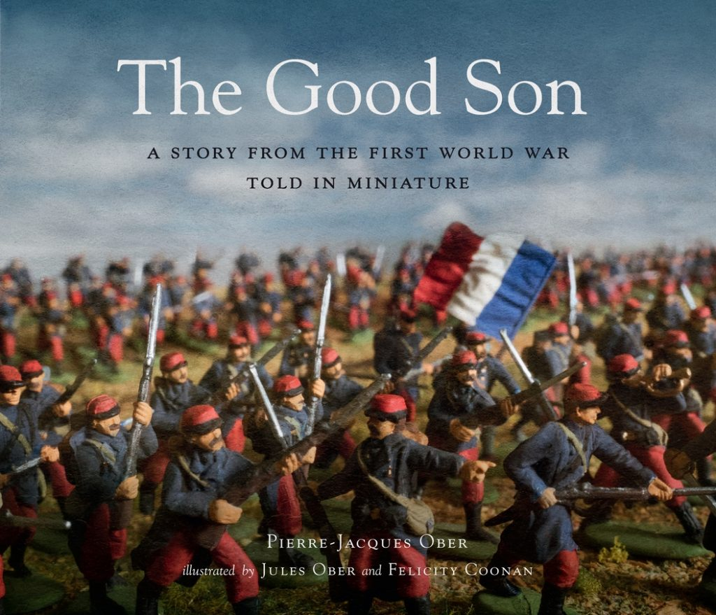 Good Son: A Story from the First World War, Told in Miniature, The